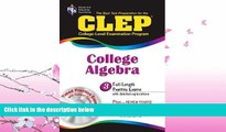 different   CLEP College Algebra with CD (REA) - The Best Test Prep for the CLEP Exam (Test Preps)