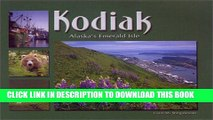 [PDF] Kodiak: Alaska s Emerald Isle Popular Online