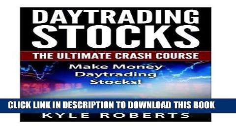 [PDF] Daytrading The Ultimate Crash Course: Make Money Daytrading Stocks Full Colection
