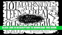 [PDF] Hello Cruel World: 101 Alternatives to Suicide for Teens, Freaks, and Other Outlaws Popular