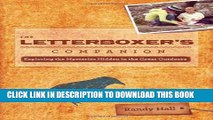 [New] The Letterboxer s Companion, 2nd: Exploring the Mysteries Hidden in the Great Outdoors