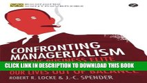 [PDF] Confronting Managerialism: How the Business Elite and Their Schools Threw Our Lives Out of