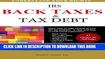 [PDF] Back Taxes   Tax Debt: A Consumer s Guide to Understanding IRS Tax Debt and What Can Be Done