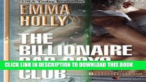 [PDF] The Billionaire Bad Boys Club (The Billionaires) (Volume 1) Popular Collection