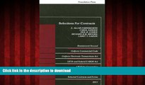 FAVORIT BOOK Selections for Contracts 2011 Edition: Uniform Commercial Code, Restatement 2nd