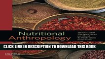 [PDF] Nutritional Anthropology: Biocultural Perspectives on Food and Nutrition Full Collection