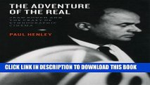 [PDF] The Adventure of the Real: Jean Rouch and the Craft of Ethnographic Cinema Popular Collection