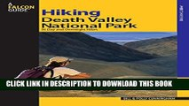 [New] Hiking Death Valley National Park: 36 Day and Overnight Hikes (Regional Hiking Series)