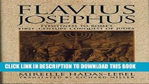 [New] Flavius Josephus: Eyewitness to Rome s First-Century Conquest of Judaea Exclusive Full Ebook
