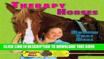 New Book Therapy Horses: Horses That Heal (Horses That Help with the American Humane Association)