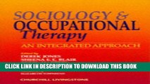 New Book Sociology and Occupational Therapy: An Integrated Approach, 1e