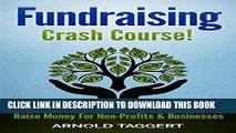[PDF] Fundraising: Crash Course! Fundraising Ideas   Strategies To Raise Money For Non-Profits