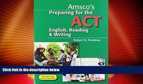 Big Deals  Preparing for the ACT English, Reading   Writing - Student Edition  Free Full Read Best