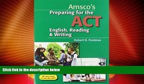 Big Deals  Preparing for the ACT English, Reading   Writing - Student Edition  Best Seller Books