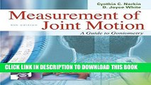 New Book Measurement of Joint Motion : A Guide to Goniometry, 4th Edition
