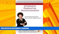 READ  Hispanic Parental Involvement: Ten Competencies Schools Need to Teach Hispanic Parents