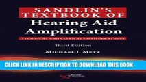 New Book Sandlin s Textbook of Hearing Aid Amplification: Technical and Clinical Considerations