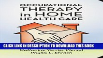 New Book Occupational Therapy in Home Health Care