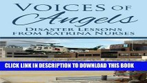 [PDF] Voices of Angels: Disaster Lessons from Katrina Nurses Popular Collection
