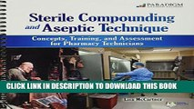Collection Book Sterile Compounding and Aseptic Technique: Concepts, Training, and Assessment for