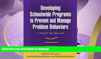FAVORITE BOOK  Developing Schoolwide Programs to Prevent and Manage Problem Behaviors: A