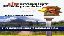 [PDF] Lipsmackin  Backpackin : Lightweight Trail-tested Recipes for Backcountry Trips Popular