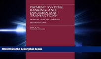 read here  Payment Systems, Banking and Documentary Transactions: Problems, Cases, Comments