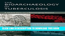 New Book The Bioarchaeology of Tuberculosis: A Global View on a Reemerging Disease