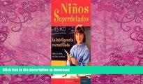 READ BOOK  Ninos Superdotados / Highly Gifted Children: La Inteligencia Reconciliada / The