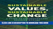 [PDF] Sustainable Values, Sustainable Change: A Guide to Environmental Decision Making Popular