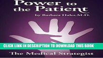 New Book Power to the Patient: The Medical Strategist