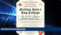 Big Deals  The Dirty Little Secrets of Getting Into a Top College  Free Full Read Best Seller