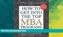Big Deals  How to Get into the Top MBA Programs, 6th Editon  Best Seller Books Most Wanted