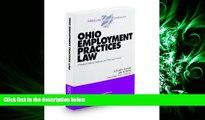 different   Ohio Employment Practices Law, 2009-2010 ed. (Baldwin s Ohio Handbook Series)