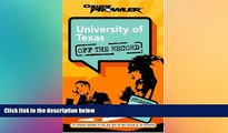 Big Deals  University of Texas: Off the Record (College Prowler) (College Prowler: University of