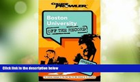 Big Deals  Boston University: Off the Record (College Prowler) (College Prowler: Boston University