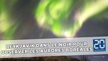 La capitale de l'Islande éteint toutes les lumières pour profiter des aurores boréales
