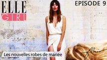 Flair, dénicheur d'idées - Les nouvelles robes de mariées | Episode 9 en exclu sur ELLE Girl, avec Elise Hameau (créatrice de robes de mariée) et Marion Massias (Experte soin - Oh my cream)