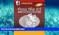 Choose Book Pass the 65: A Training Guide for the NASAA Series 65 Exam (First Books Training