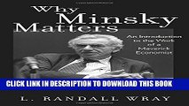 [PDF] Why Minsky Matters: An Introduction to the Work of a Maverick Economist Popular Colection