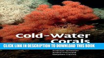 [PDF] Cold-Water Corals: The Biology and Geology of Deep-Sea Coral Habitats Full Colection