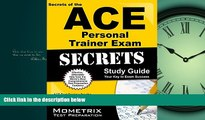 eBook Download Secrets of the ACE Personal Trainer Exam Study Guide: ACE Test Review for the