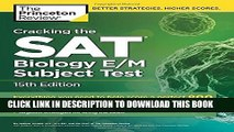 [PDF] Cracking the SAT Biology E/M Subject Test, 15th Edition (College Test Preparation) Popular