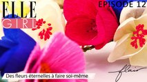 Flair, dénicheur d'idées - Des fleurs à faire soi-même | Episode 12 en exclu sur ELLE Girl, avec Adeline Klam (Créatrice en papier japonais)