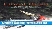 [PDF] Ghost Birds: Jim Tanner and the Quest for the Ivory-billed Woodpecker, 1935-1941 Popular