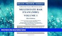 Choose Book Rigos Primer Series Uniform Bar Exam (UBE) Review Series Multistate Bar Exam (MBE)