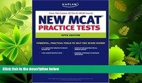 read here  Kaplan New MCAT Practice Tests (Kaplan MCAT Practice Tests)