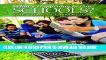 Collection Book What s Happening in Our Schools?: The Transformation