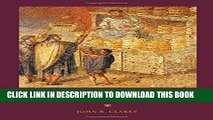 [PDF] Art in the Lives of Ordinary Romans: Visual Representation and Non-Elite Viewers in Italy,