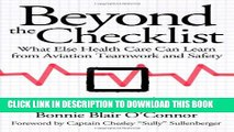 [PDF] Beyond the Checklist: What Else Health Care Can Learn from Aviation Teamwork and Safety (The